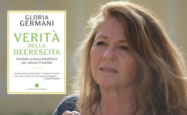 Verità della decrescita, Via dalla scienza totalitaria per salvare il mondo - Gloria Germani, Toscana Ambiente
