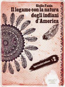 nativi-americani-indiani-spiritualità-toscana-ambiente